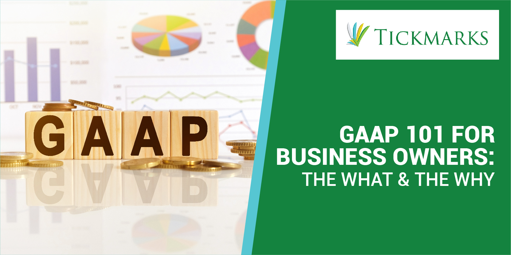 Wooden blocks with letters GAAP, coins and charts representing accounting services.